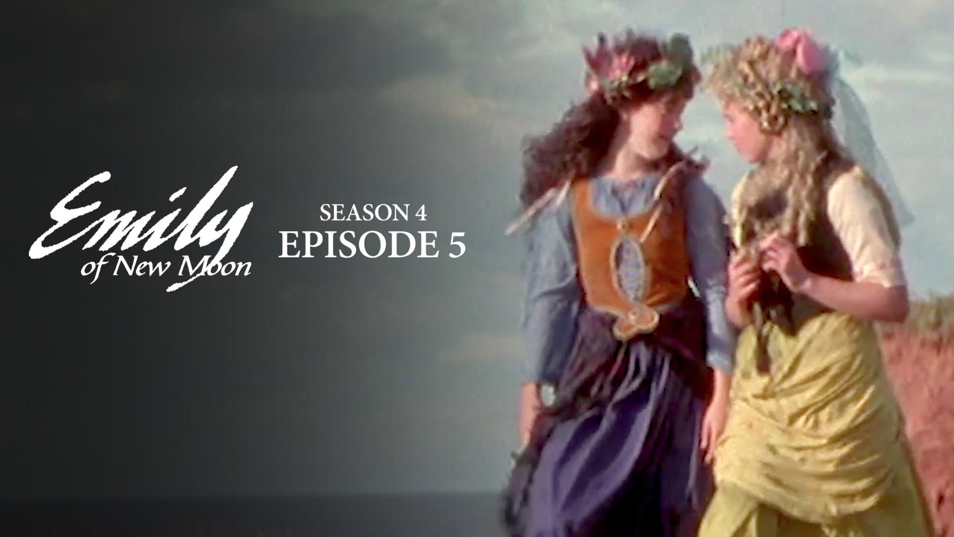 Emily of New Moon Season 4 Episode 5